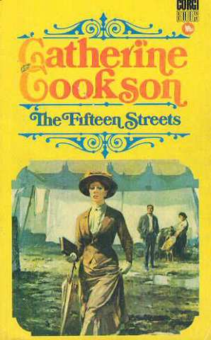 The Fifteen Streets- novel by Catherine Cookson